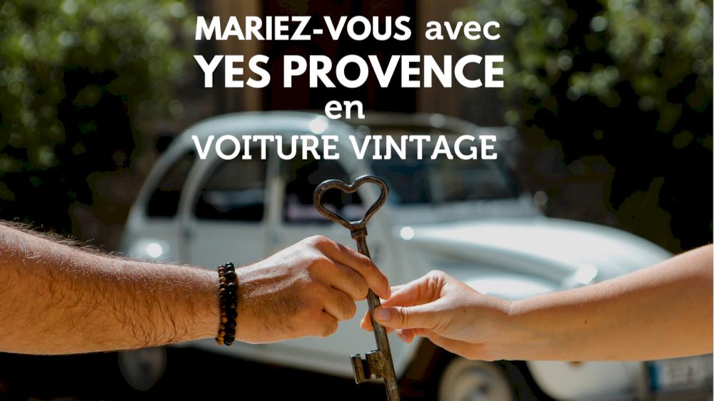 Mariez-vous avec Yes Provence en voiture vintage !