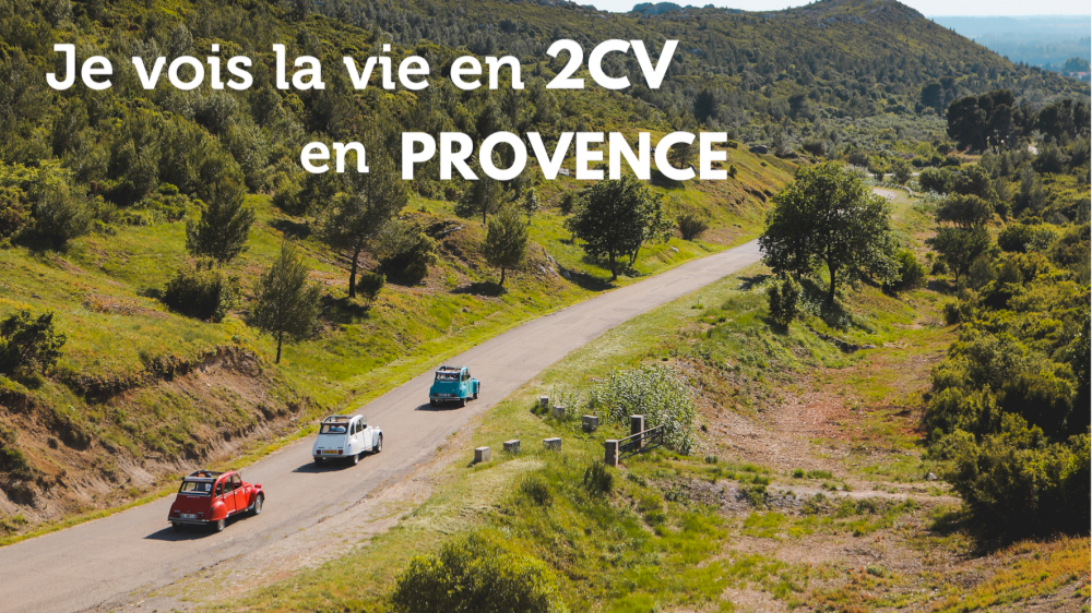 Je vois la vie en 2CV en Provence