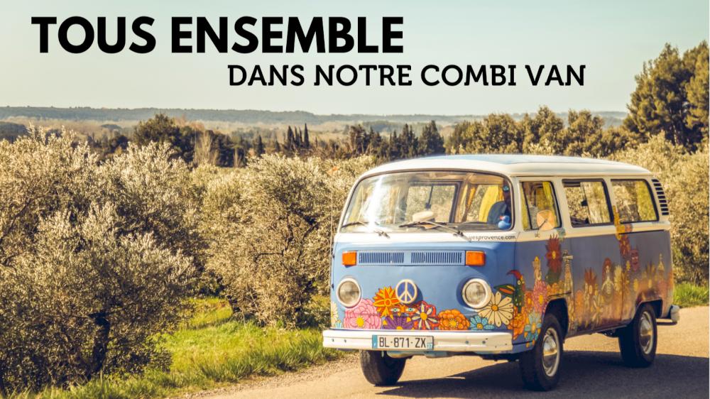 Tous ensemble dans notre Combi Van pour visiter la Provence