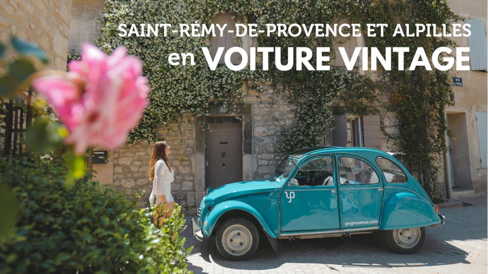 Saint Rémy-de-Provence et Alpilles en voiture vintage