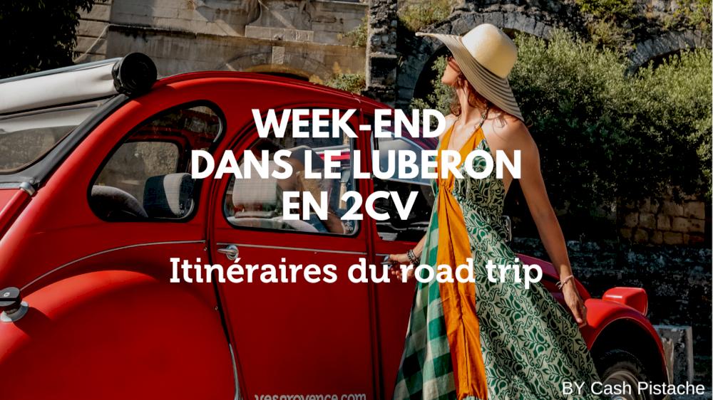 Le blog Cash Pistache parle de la location d'une 2CV sans chauffeur dans le Luberon