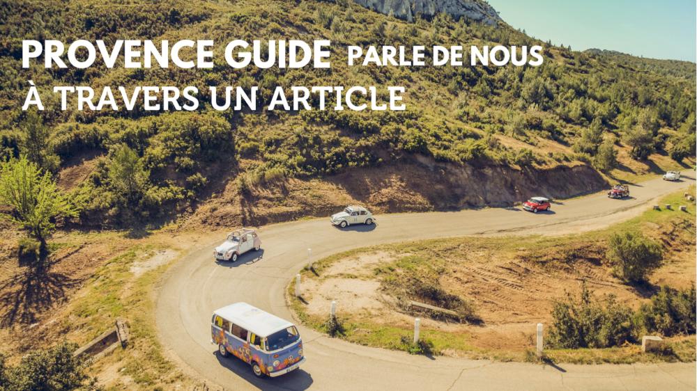 Provence Guide parle de nous pour la location des voitures anciennes en Provence