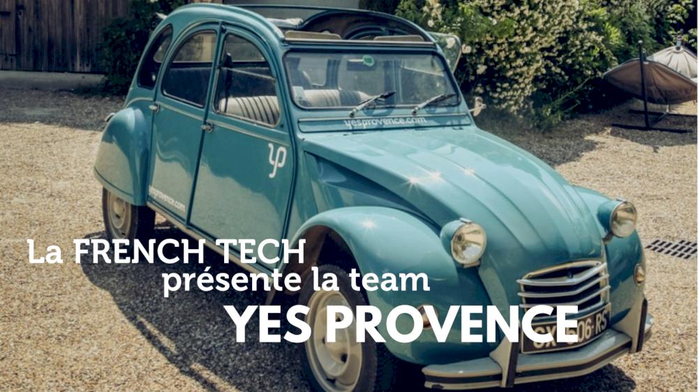 La French Tech présente la team Yes Provence