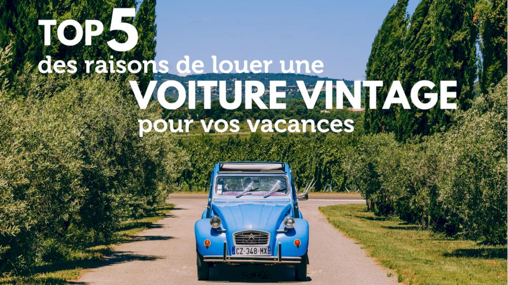 TOP 5 des raisons de louer une voiture vintage pour vos vacances