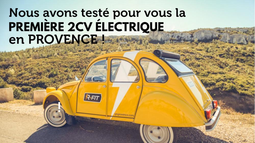 Nous avons testé pour vous la première 2cv électrique en Provence !