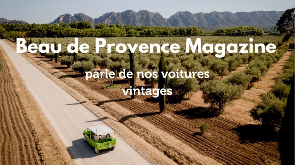 Beau de Provence magazine parle de nous pour la location de voitures vintage